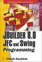 JBuilder 8.0 JFC and SWING Programming