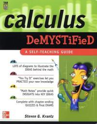 Calculus Demystified : A Self Teaching Guide