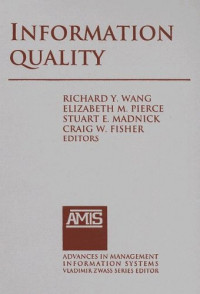 Information Quality (Advances in Management Information Systems)