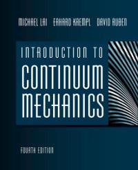 Introduction to Continuum Mechanics, Fourth Edition