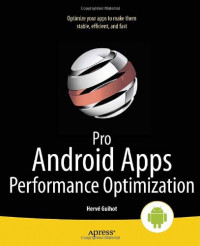 Pro Android Apps Performance Optimization (Professional Apress)