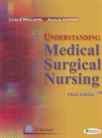 Understanding Medical Surgical Nursing (Hardcover Only)