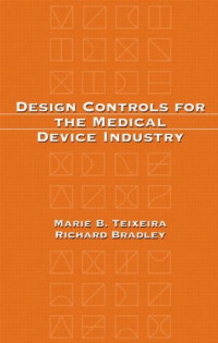 Design Controls for the Medical Device Industry
