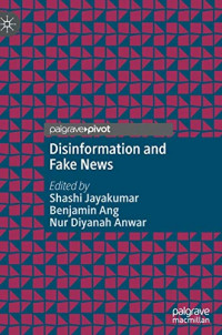 Disinformation and Fake News