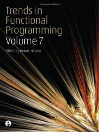 Trends in Functional Programming (Vol 7)