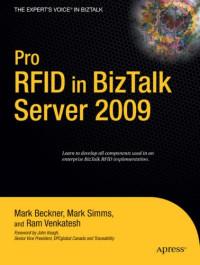 Pro RFID in BizTalk Server 2009 (Expert's Voice in BizTalk)