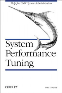 System Performance Tuning (Nutshell Handbooks)
