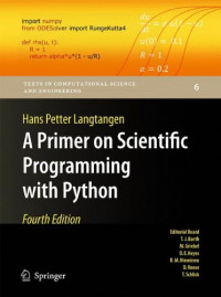 A Primer on Scientific Programming with Python (Texts in Computational Science and Engineering)